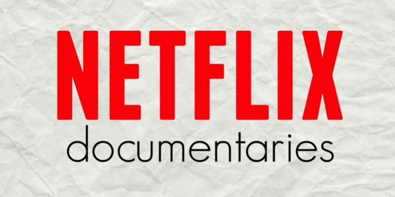 Best Netflix Documentaries Worth Watch